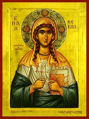 SAINT THECLA, FIRST WOMAN MARTYR AND EQUAL-TO-THE-APOSTLES, OF ICONIUM