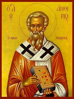 SAINT ANTHIMOS HIEROMARTYR, BISHOP OF NICOMEDIA