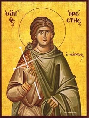 SAINT ORESTES, MARTYR, OF CAPPADOCIA